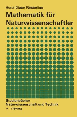 Mathematik für Naturwissenschaftler von Försterling,  Horst-Dieter