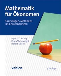 Mathematik für Ökonomen von Chiang,  Alpha C., Nitsch,  Harald, Wainwright,  Kevin