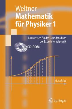 Mathematik für Physiker 1 von Engelhardt,  Peter, Heinrich,  Paul-Bernd, Schmidt,  Helmut, Weltner,  Klaus, Wiesner,  Hartmut