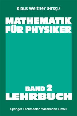 Mathematik für Physiker von Weltner,  Klaus