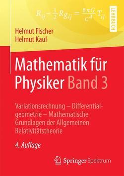 Mathematik für Physiker Band 3 von Fischer,  Helmut, Kaul,  Helmut