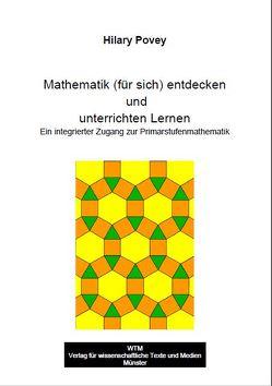 Mathematik (für sich) entdecken und unterrichten Lernen von Povey,  Hilary