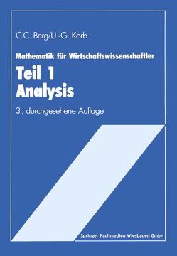 Mathematik für Wirtschaftswissenschaftler von Berg,  Claus C., Korb,  Ulf G.