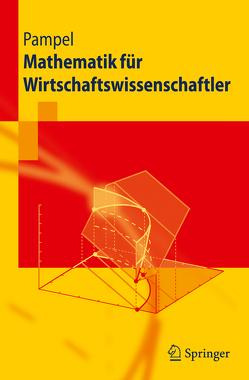 Mathematik für Wirtschaftswissenschaftler von Pampel,  Thorsten