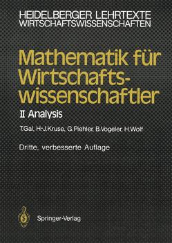 Mathematik für Wirtschaftswissenschaftler von Gal,  Tomas, Kruse,  Hermann-Josef, Piehler,  Gabriele, Vogeler,  Bernhard, Wolf,  Hartmut