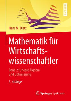Mathematik für Wirtschaftswissenschaftler von Dietz,  Hans M.