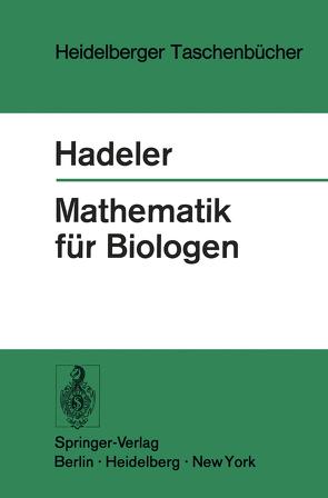 Mathematik für Biologen von Hadeler,  K.P.