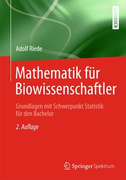 Mathematik für Biowissenschaftler von Riede,  Adolf