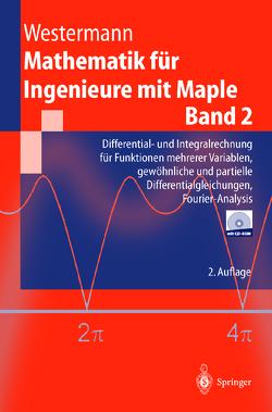 Mathematik für Ingenieure mit Maple von Westermann,  Thomas