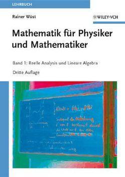 Mathematik für Physiker und Mathematiker von Wüst,  Rainer