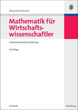 Mathematik für Wirtschaftswissenschaftler von Karmann,  Alexander