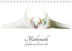 Mathematik – Grafiken und Zitate 2018 (Tischkalender 2018 DIN A5 quer) von Schmitt,  Georg