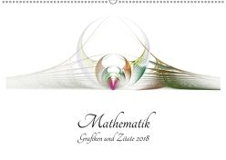 Mathematik – Grafiken und Zitate 2018 (Wandkalender 2018 DIN A2 quer) von Schmitt,  Georg