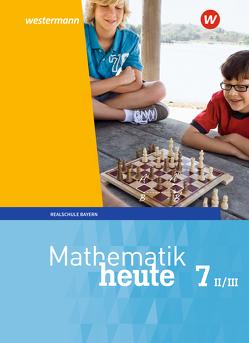 Mathematik heute / Mathematik heute – Ausgabe 2017 für Bayern