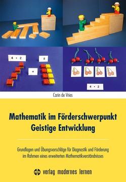 Mathematik im Förderschwerpunkt Geistige Entwicklung von Vries,  Carin de