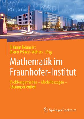 Mathematik im Fraunhofer-Institut von Neunzert,  Helmut, Prätzel-Wolters,  Dieter