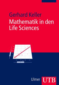 Mathematik in den Life Sciences von Keller,  Gerhard
