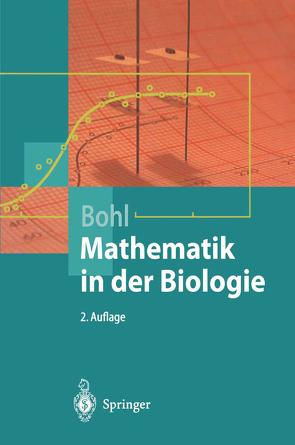 Mathematik in der Biologie von Bohl,  Erich