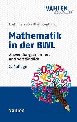 Mathematik in der BWL von Blanckenburg,  Korbinian von