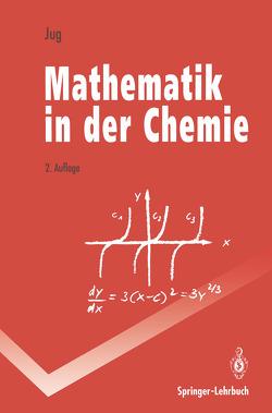 Mathematik in der Chemie von Jug,  Karl