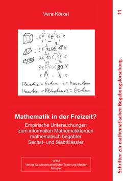 Mathematik in der Freizeit? von Körkel,  Vera