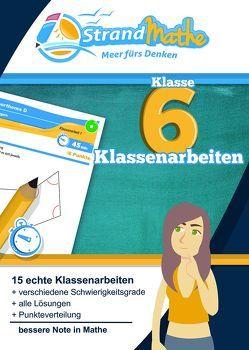 Mathematik Klassenarbeits-Trainer Klasse 6 – StrandMathe von Hotop,  Christian, Zimmermann,  Conrad