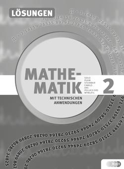 Mathematik mit techn. Anw. 2 (LP 2015), Lösungen von Dullnig,  Petrus, Schiefer,  Birgit