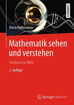 Mathematik sehen und verstehen von Haftendorn,  Dörte