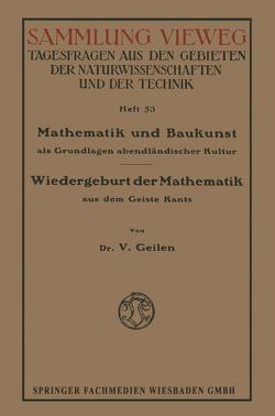 Mathematik und Baukunst als Grundlagen abendländischer Kultur von Geilen,  Vitalis