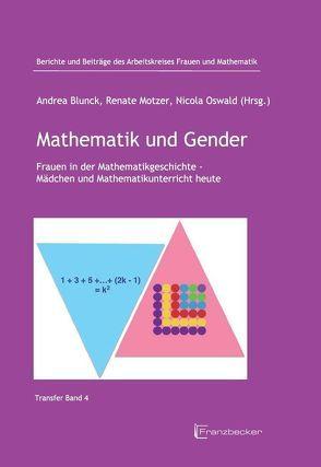 Mathematik und Gender von Blunck,  Andrea, Oswald,  Nicola, Renae Motzer,  Renate