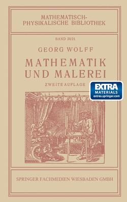 Mathematik und Malerei von Wolff,  Georg