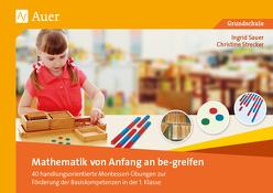 Mathematik von Anfang an be-greifen von Sauer,  Ingrid, Strecker,  Christine