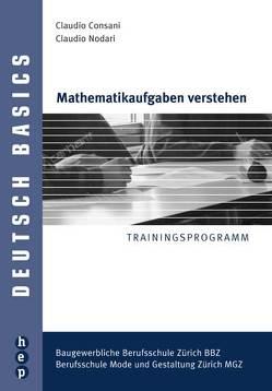 Mathematikaufgaben verstehen von Consani ,  Claudio, Nodari,  Claudio