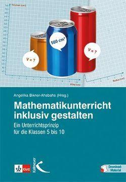 Mathematikunterricht inklusiv gestalten von Bikner-Ahsbahs,  Angelika