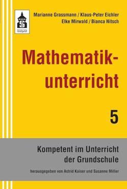Mathematikunterricht von Eichler,  Klaus-Peter, Grassmann,  Marianne, Mirwald,  Elke, Nitsch,  Bianca
