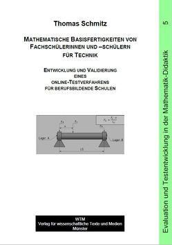 Mathematische Basisfertigkeiten von Fachschülerinnen und –schülern für Technik von Schmitz,  Thomas