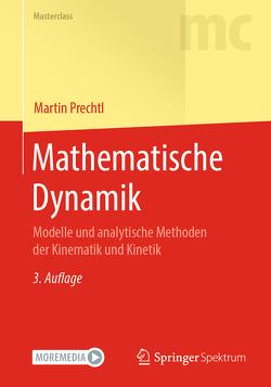 Mathematische Dynamik von Prechtl,  Martin