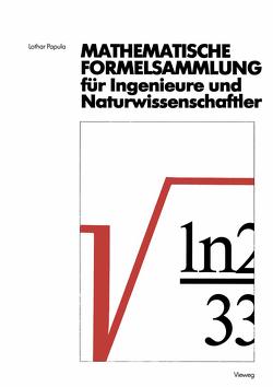 Mathematische Formelsammlung für Ingenieure und Naturwissenschaftler von Papula,  Lothar