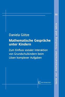Mathematische Gespräche unter Kindern von Götze,  Daniela
