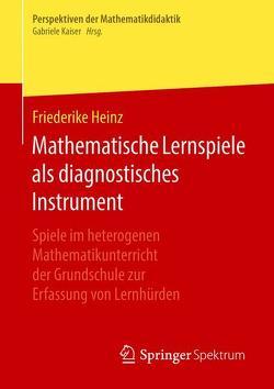 Mathematische Lernspiele als diagnostisches Instrument von Heinz,  Friederike
