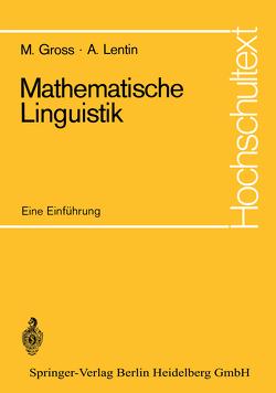 Mathematische Linguistik von Chomsky,  Noam, Gross,  Maurice, Lentin,  Andre, Schreiber,  Peter