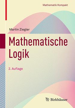 Mathematische Logik von Ziegler,  Martin