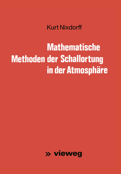 Mathematische Methoden der Schallortung in der Atmosphäre von Nixdorff,  Kurt