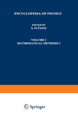 Mathematische Methoden I / Mathematical Methods I von Flügge,  S.