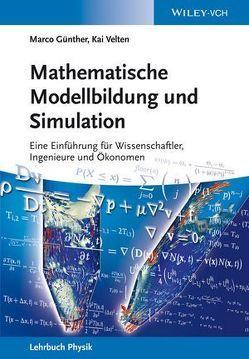 Mathematische Modellbildung und Simulation von Günther,  Marco, Velten,  Kai