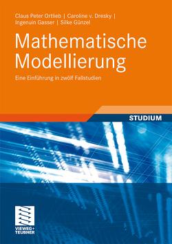 Mathematische Modellierung von Dresky,  Caroline, Gasser,  Ingenuin, Göcks,  Marc, Günzel,  Silke, Peters,  G.
