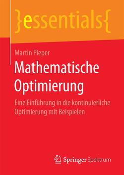Mathematische Optimierung von Pieper,  Martin