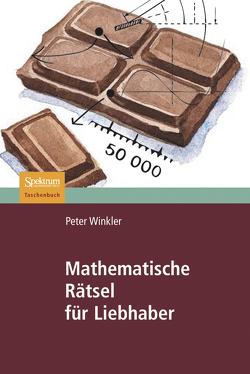 Mathematische Rätsel für Liebhaber von Höfner,  H., Post,  Brigitte, Winkler,  Peter