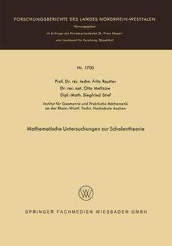Mathematische Untersuchungen zur Schalentheorie von Meltzow,  Otto, Reutter,  Fritz, Stief,  Siegfried