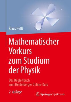 Mathematischer Vorkurs zum Studium der Physik von Hefft,  Klaus